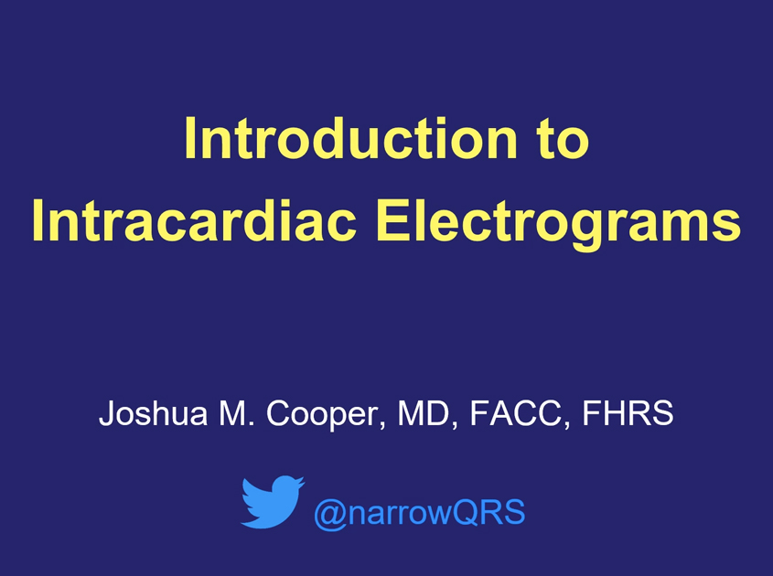 Introduction to Intracardiac EGMs
