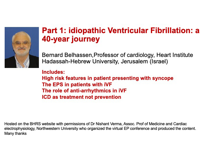 Part 1: Idiopathic Ventricular Fibrillation: a 40-year journey