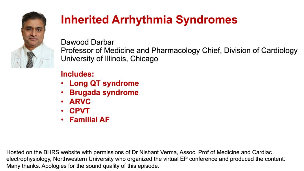 Inherited Arrhythmia Syndromes